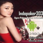 Agen Resmi Judi Poker Online Indonesia Terpercaya Saat Ini